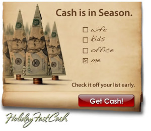 Holiday Fast Cash